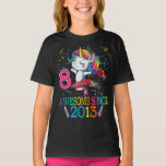8th Birthday Unicorn Awesome Since 2013 T-Shirt