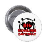 8th Bowling Birthday Pinback Button