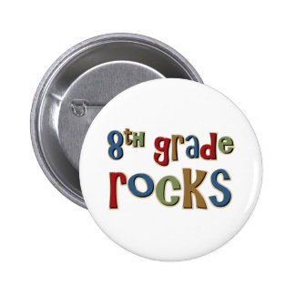 8th Grade Rocks Eighth Pinback Button