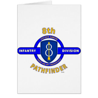 "8TH INFANTRY DIVISION ""PATHFINDER"" GREETING CARD"