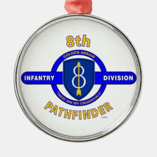 "8TH INFANTRY DIVISION ""PATHFINDER"" METAL ORNAMENT"