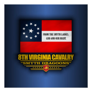 8th Virginia Cavalry (Smyth Dragoons) Poster