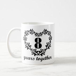 8vo Aniversario 8 años junto del corazón de taza d