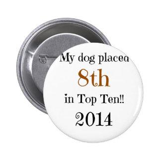 8vo Top Ten del lugar Pin Redondo 5 Cm