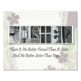8x10 Alphabet Letter Photograph Sister (Flower)
