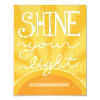 "8x10 - ""Shine Your Light"" Photo Print"