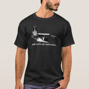 90,000 tons of diplomacy T-Shirt
