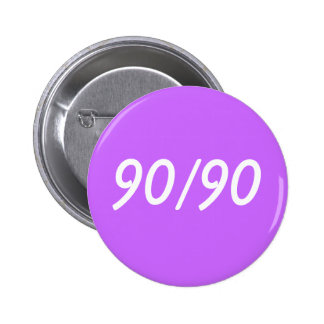 90/90 PINBACK BUTTONS