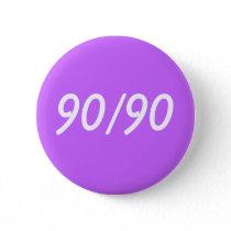 90/90 PINBACK BUTTON