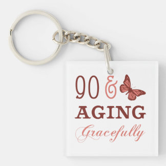 90 & Aging Gracefully Square Acrylic Key Chain