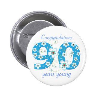 90 años del cumpleaños de botón joven de la pin redondo de 2 pulgadas