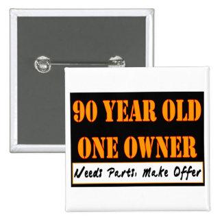 90 años, un dueño - las piezas de las necesidades, pins