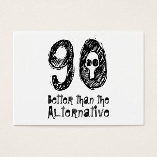 90 Better Than Alternative 90th Funny Birthday Q90 Business Card