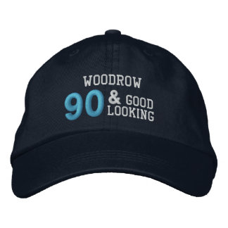 90 Birthday Good Looking BLUE C02 Embroidered Baseball Hat