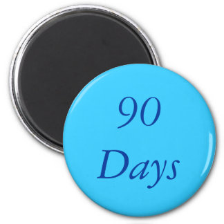 90 Day Chip Magnet