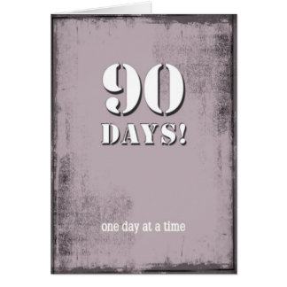 90 Days Sober Clean Birthday Card