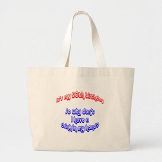 90 Drink In Hand Canvas Bag