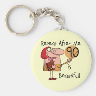 90 is Beautiful Tshirts and gifts Key Chains