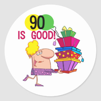 90 is Good Birthday Tshirts and Gifts Classic Round Sticker