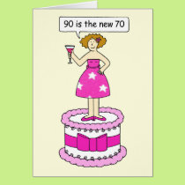 90 is the new 70 Female age Birthday humour. Card