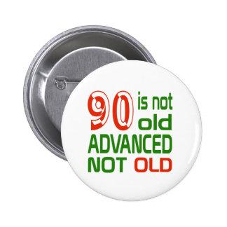 90 no es no viejos avanzado viejo pin redondo de 2 pulgadas