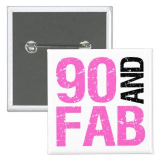 90.o cumpleaños fabuloso pin cuadrado