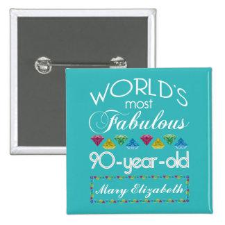 90.o Cumpleaños la mayoría de la turquesa colorida Pin Cuadrado