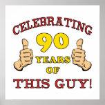 90.o Regalo de cumpleaños para él Poster