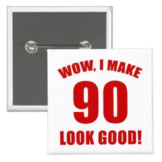 90 o Regalo de la mordaza del cumpleaños r Pin