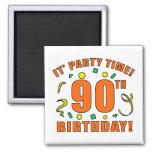 90.o Tiempo de la fiesta de cumpleaños Imanes