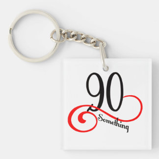 90 Something Keychain
