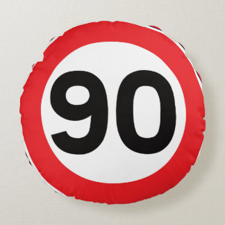 90 Speed Limit Traffic Signs for Nerd Geeks Round Pillow