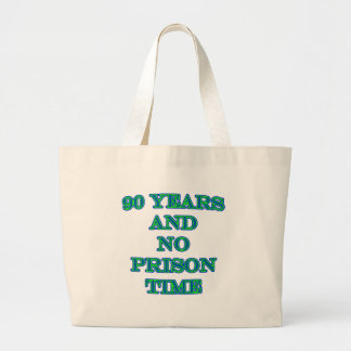 90 y ninguna hora de prisión bolsas de mano