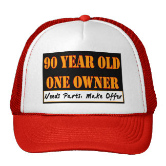 90 Year Old, One Owner - Needs Parts, Make Offer Hat