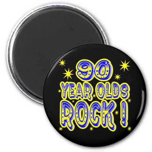 90 Year Olds Rock! (Blue) Magnet