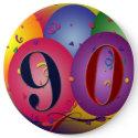 90 years!  Birthday balloon button - Customized button