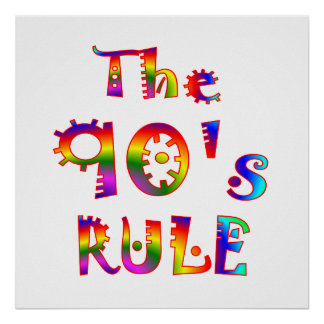 90s Rule Poster