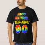 [ Thumbnail: 90th Birthday — Bold, Fun, Rainbow 90, Custom Name T-Shirt ]