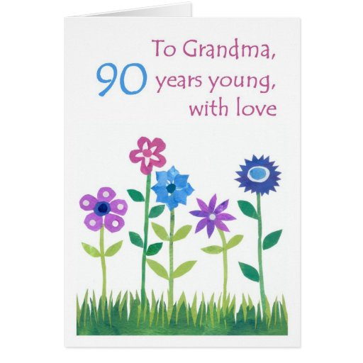 90th Birthday Card for a Grandmother Flowers – Birthday Card for Grandma