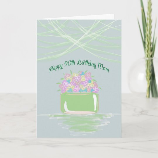90th Birthday Card For Mom In Pastel Flowers