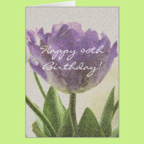 90th Birthday card with beautiful tulip flowers