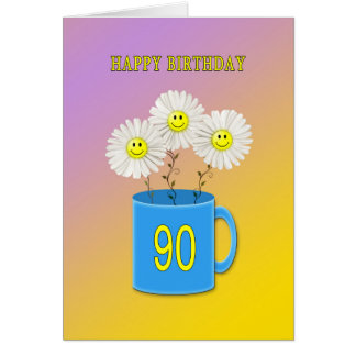 90th Birthday Card With Hy Smiling Flowers
