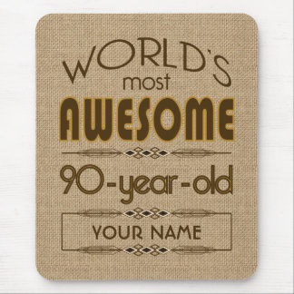 90th Birthday Celebration World Best Fabulous Mouse Pad
