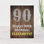 [ Thumbnail: 90th Birthday: Country Western Inspired Look, Name Card ]