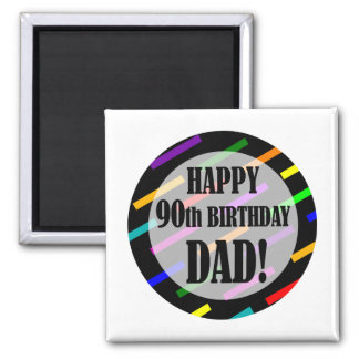 90th Birthday For Dad 2 Inch Square Magnet