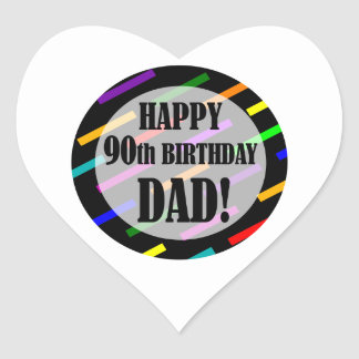 90th Birthday For Dad Heart Sticker