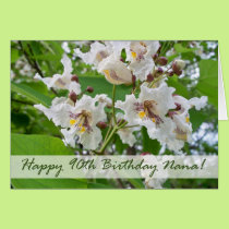 90th Birthday for Nana, Catalpa Blossoms Card