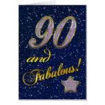 90th birthday for someone Fabulous Card
