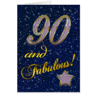 90th birthday for someone Fabulous Greeting Card