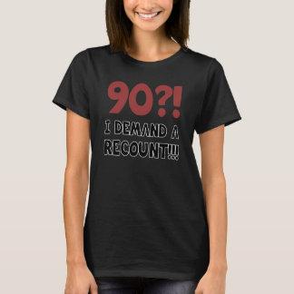 90th Birthday Gag Gift T-Shirt
